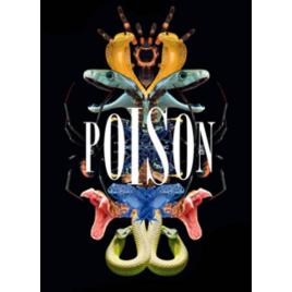 Exposition : Poison, Paris