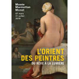 Exposition : L'orient des peintres du rêve à la lumière, Paris