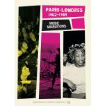 Exposition Paris-Londres - Music Migrations (1962-1989), Paris