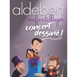 Aldebert enfantillages concert dessiné