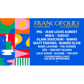 Francofolies 2020 : The Avener - PNL - Roméo Elvis - Lolo Zouaï …