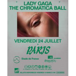 Lady GaGa - The Chromatica Ball, Saint-Denis La Plaine