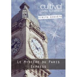 Visite enquête : le mystère du Paris Express, Paris