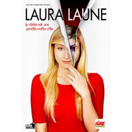 """Laura Laune """"Le diable est une gentille petite fille"""""""