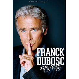 Franck Dubosc - Fifty Fifty, Deols